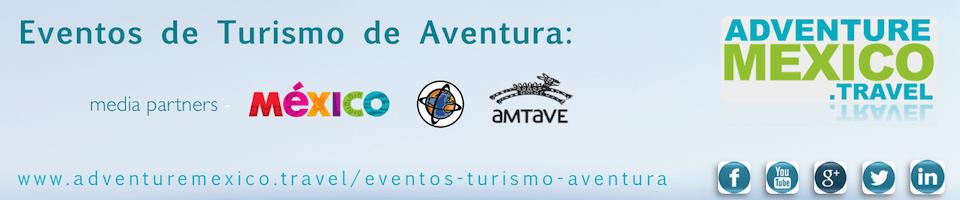 eventos de turismo de aventura en Mexico