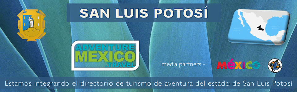 San Luis Potosi turismo de aventura