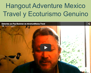 http://adventuremexico.travel/wp-content/uploads/2015/02/Entrevista-Paul-Beckman-Thumbnail.png