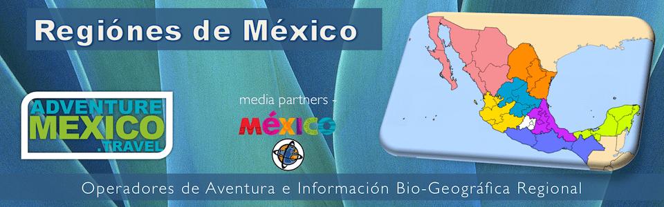 Turismo de aventura en Mexico por regiones